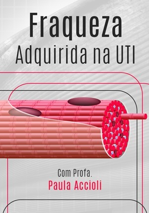 Fraqueza Adquirida na UTI